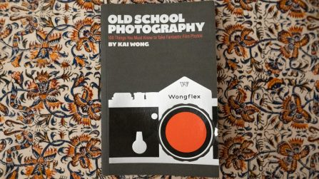 Kai Wong's Old School Photography review: a witty and informative read